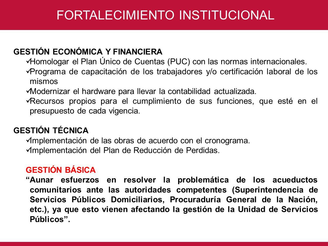 CONSORCIO INTERVENTORÍA POR UN NUEVO VALLE FORTALECIMIENTO INSTITUCIONAL GESTIÓN ECONÓMICA Y FINANCIERA Homologar el Plan Único de Cuentas (PUC) con l