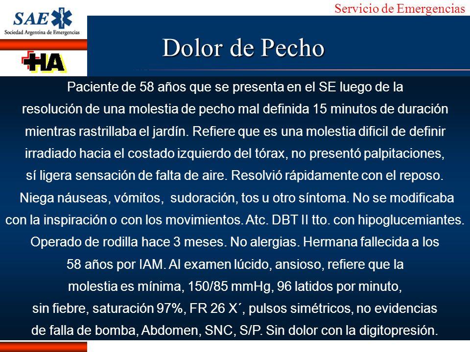 Servicio de Emergencias Alberto José Machado IntroducciónNomencEmergFXTriageCasoDiagnósticoTiempo Protocolo de Goldman Factores de Riesgo (1) TAS < 110 mm Hg (2) rales bibasales (3) Enfermedad isquémica conocida: (a) Empeoramiento de ACE (b) Nuevo evento de angina postIAM (c) angina postrevascularización (d) Dolor asociado a IAM previo Goldman L Cook EF et al.