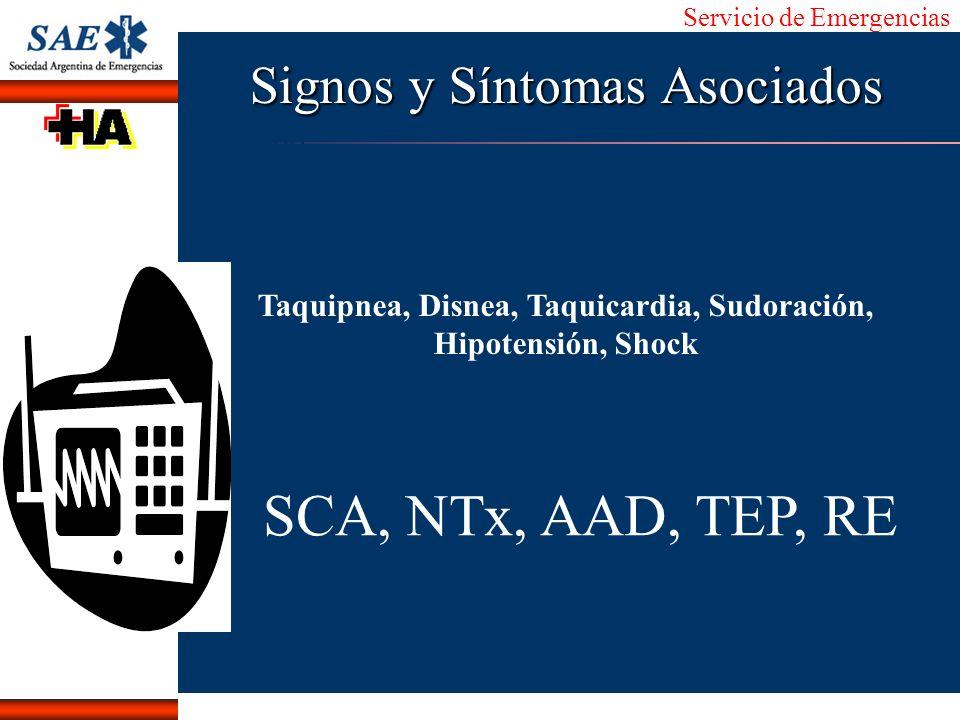 Servicio de Emergencias Alberto José Machado IntroducciónNomencEmergFXTriageCasoDiagnósticoTiempo Signos y Síntomas Asociados Taquipnea, Disnea, Taqui