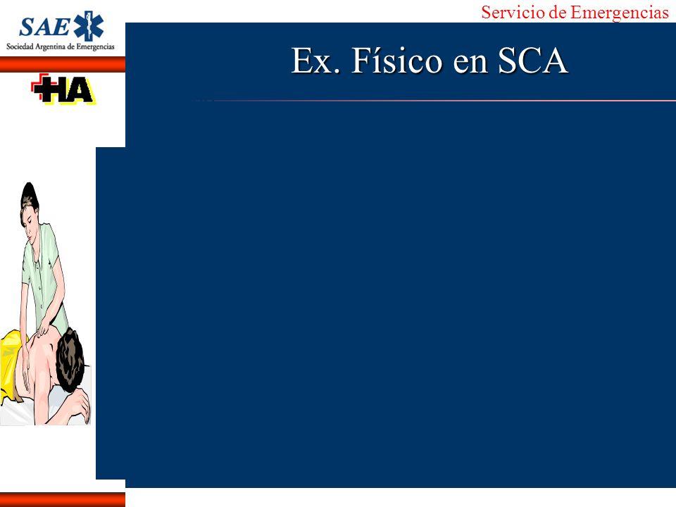 Servicio de Emergencias Alberto José Machado IntroducciónNomencEmergFXTriageCasoDiagnósticoTiempo Ex. Físico en SCA