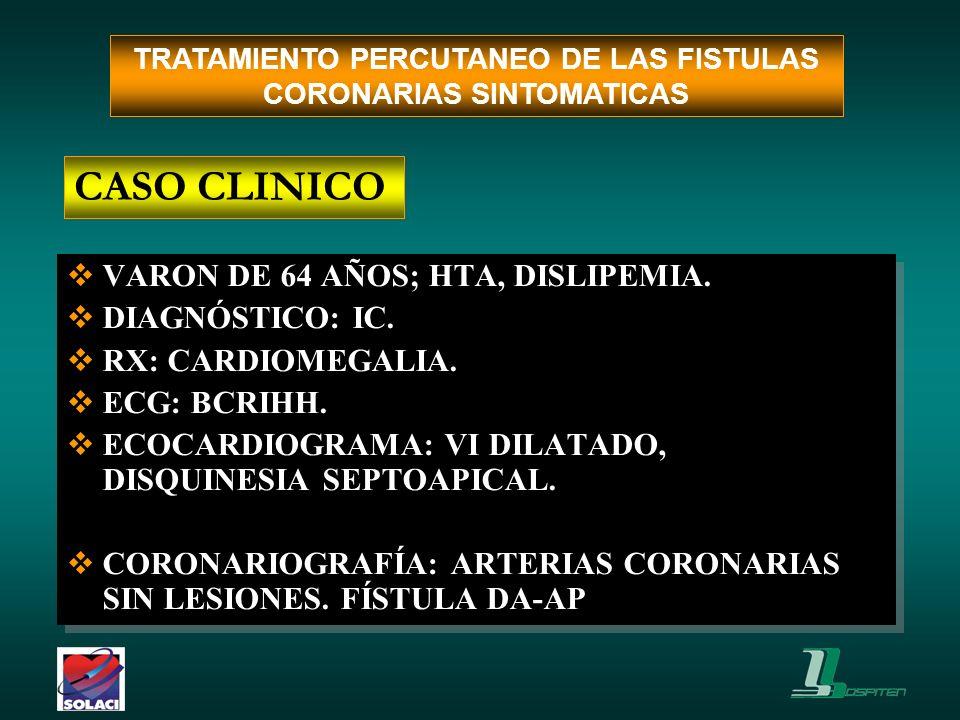 VARON DE 64 AÑOS; HTA, DISLIPEMIA. DIAGNÓSTICO: IC. RX: CARDIOMEGALIA. ECG: BCRIHH. ECOCARDIOGRAMA: VI DILATADO, DISQUINESIA SEPTOAPICAL. CORONARIOGRA