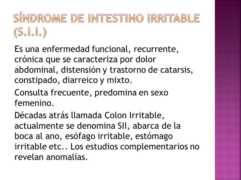 Es una enfermedad funcional, recurrente, crónica que se caracteriza por dolor abdominal, distensión y trastorno de catarsis, constipado, diarreico y m