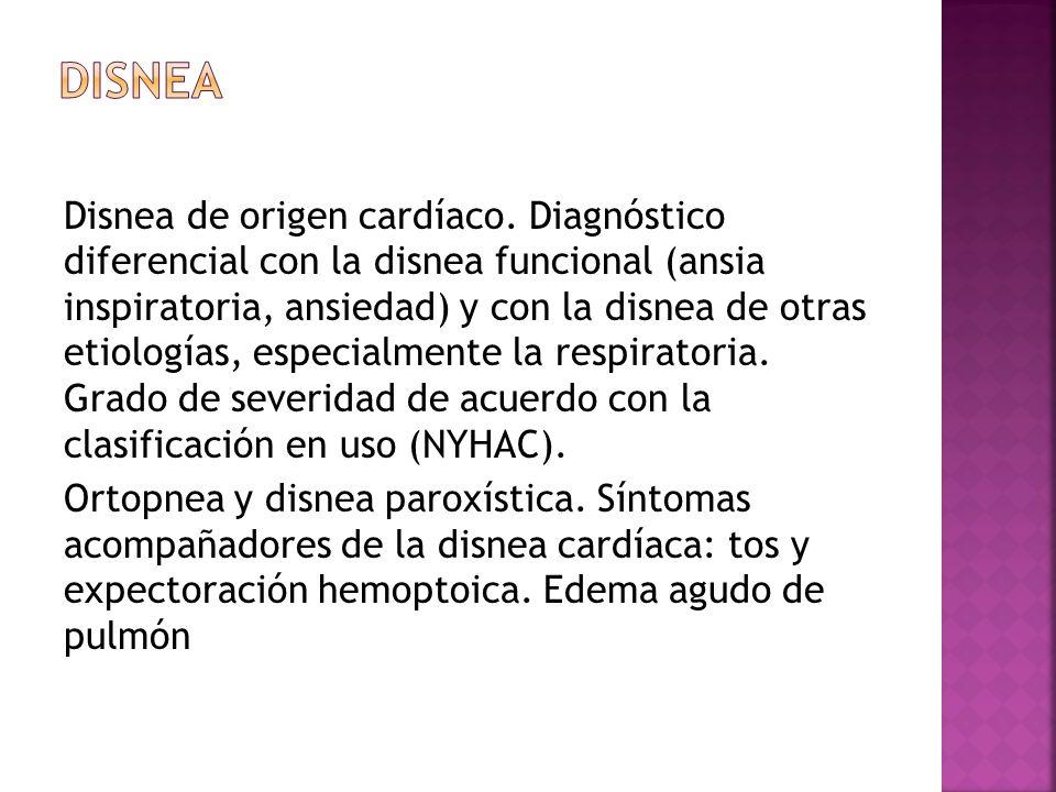 Disnea de origen cardíaco. Diagnóstico diferencial con la disnea funcional (ansia inspiratoria, ansiedad) y con la disnea de otras etiologías, especia