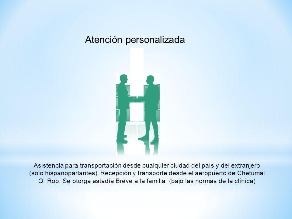 Atención personalizada Asistencia para transportación desde cualquier ciudad del país y del extranjero (solo hispanoparlantes).