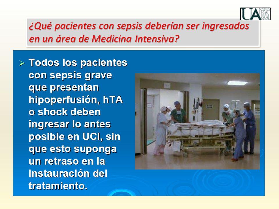 ¿Qué pacientes con sepsis deberían ser ingresados en un área de Medicina Intensiva?