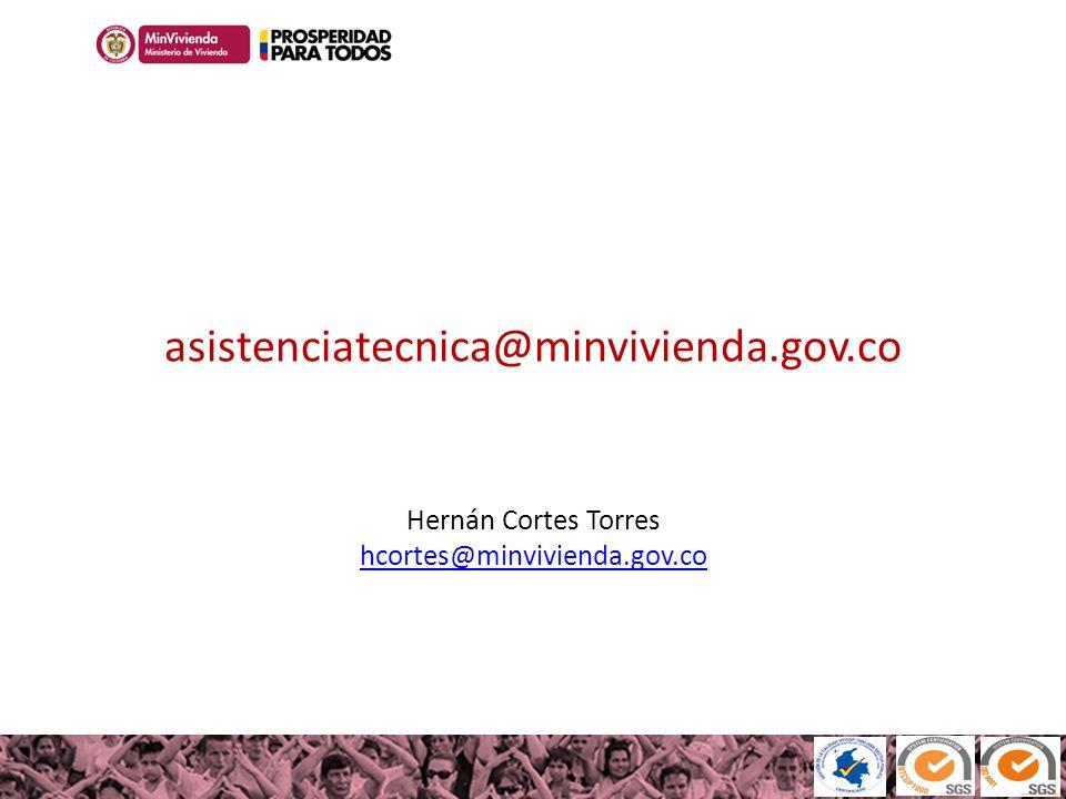 100MILviviendas100MILviviendas Haciendo casas, cambiamos vidas asistenciatecnica@minvivienda.gov.co Hernán Cortes Torres hcortes@minvivienda.gov.co hc