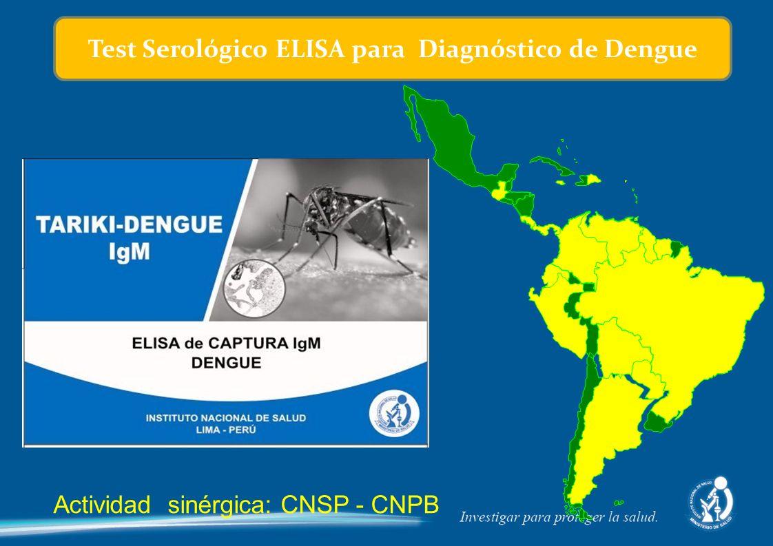 Actividad sinérgica: CNSP - CNPB Test Serológico ELISA para Diagnóstico de Dengue