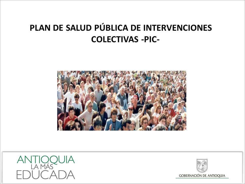 PLAN DE SALUD PÚBLICA DE INTERVENCIONES COLECTIVAS -PIC-