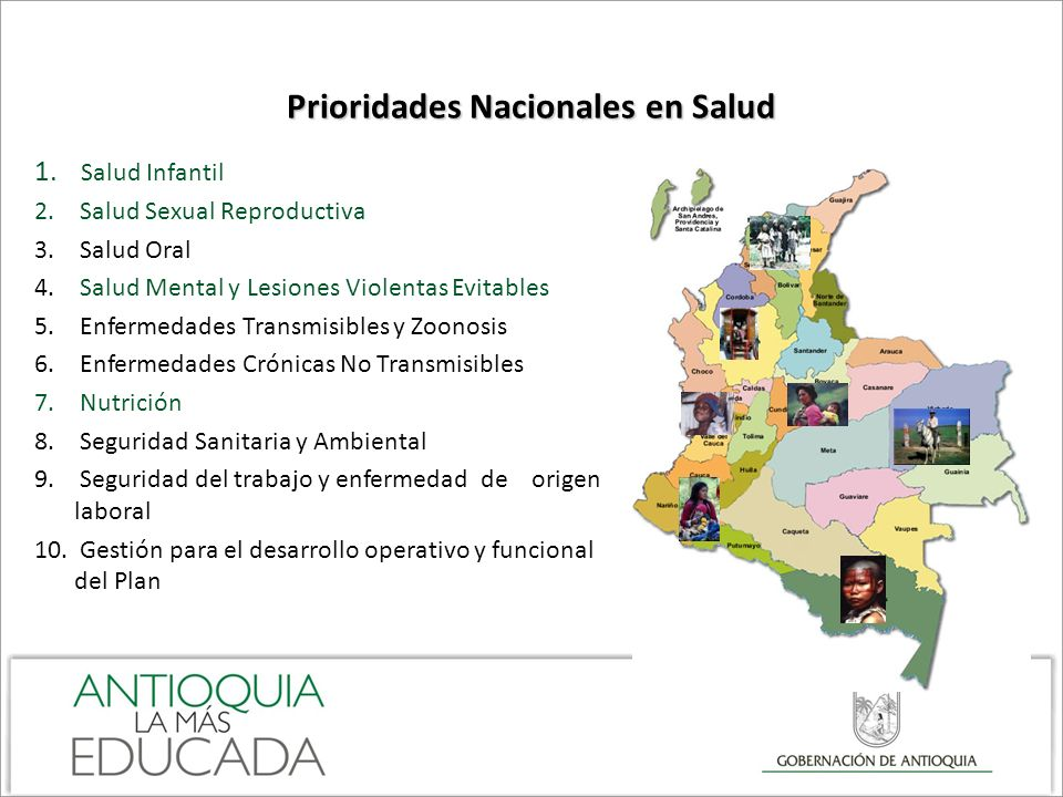 Prioridades Nacionales en Salud 1.Salud Infantil 2.