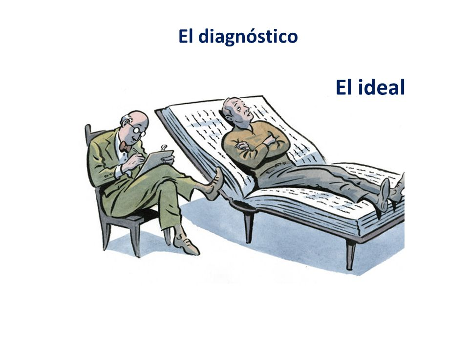 El diagnóstico El ideal