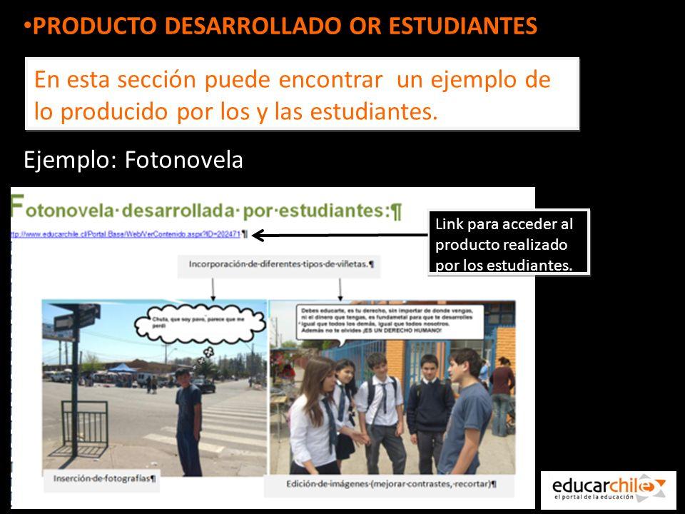 PRODUCTO DESARROLLADO OR ESTUDIANTES En esta sección puede encontrar un ejemplo de lo producido por los y las estudiantes.