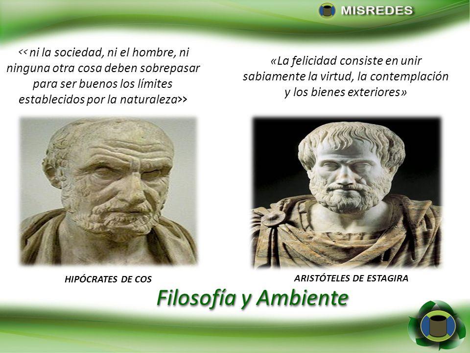 Filosofía y Ambiente > HIPÓCRATES DE COS ARISTÓTELES DE ESTAGIRA «La felicidad consiste en unir sabiamente la virtud, la contemplación y los bienes ex
