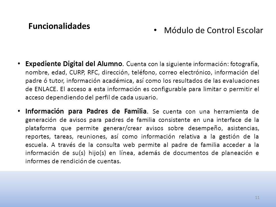 Funcionalidades Módulo de Control Escolar Expediente Digital del Alumno.