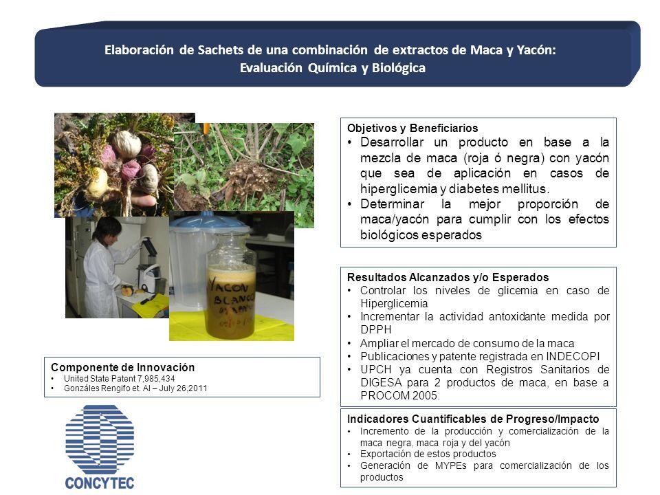 Objetivos y Beneficiarios Desarrollar un producto en base a la mezcla de maca (roja ó negra) con yacón que sea de aplicación en casos de hiperglicemia