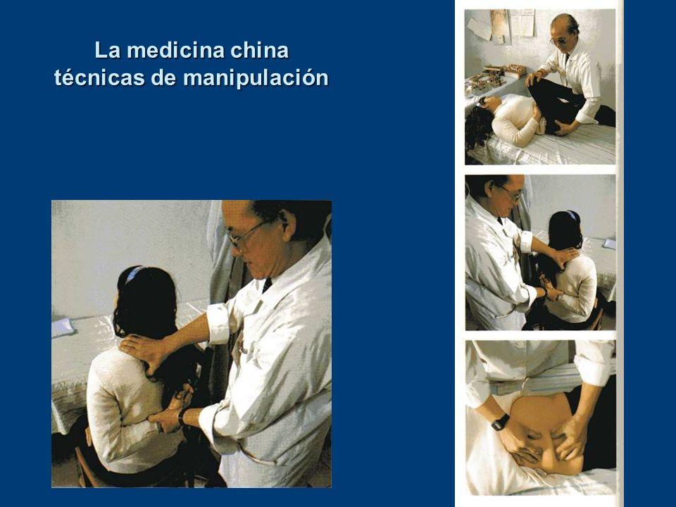 La medicina china técnicas de manipulación La medicina china técnicas de manipulación