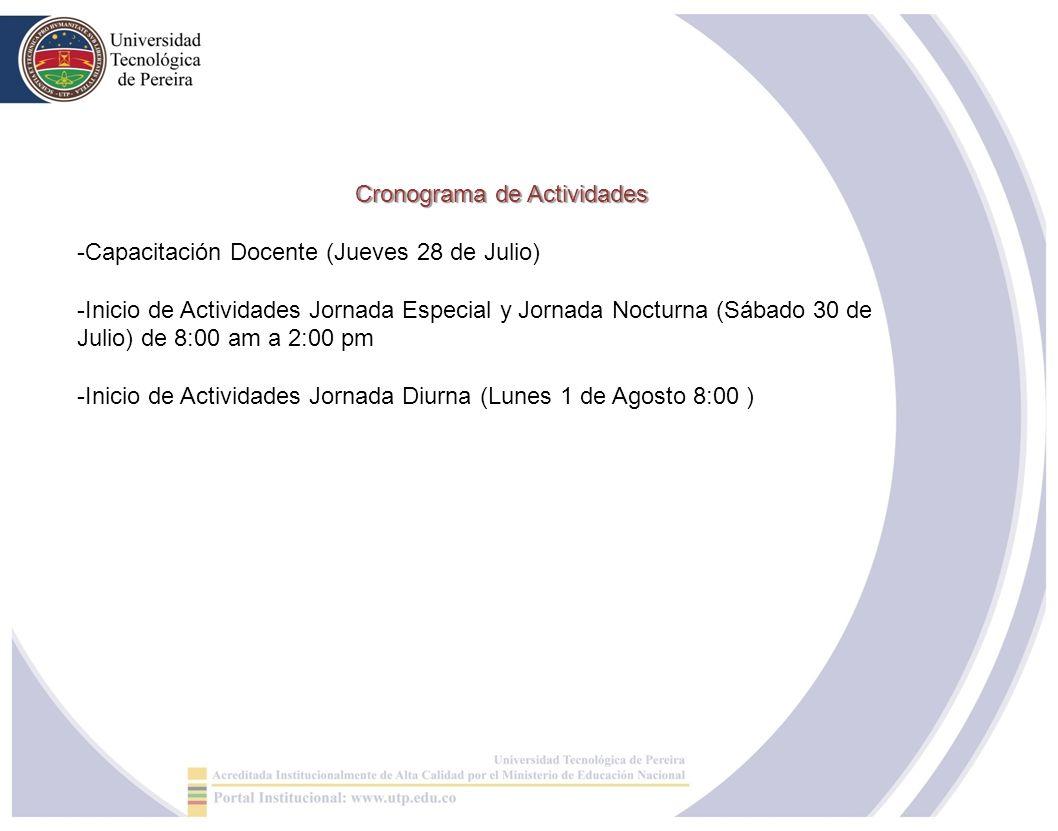 Cronograma de Actividades -Capacitación Docente (Jueves 28 de Julio) -Inicio de Actividades Jornada Especial y Jornada Nocturna (Sábado 30 de Julio) d