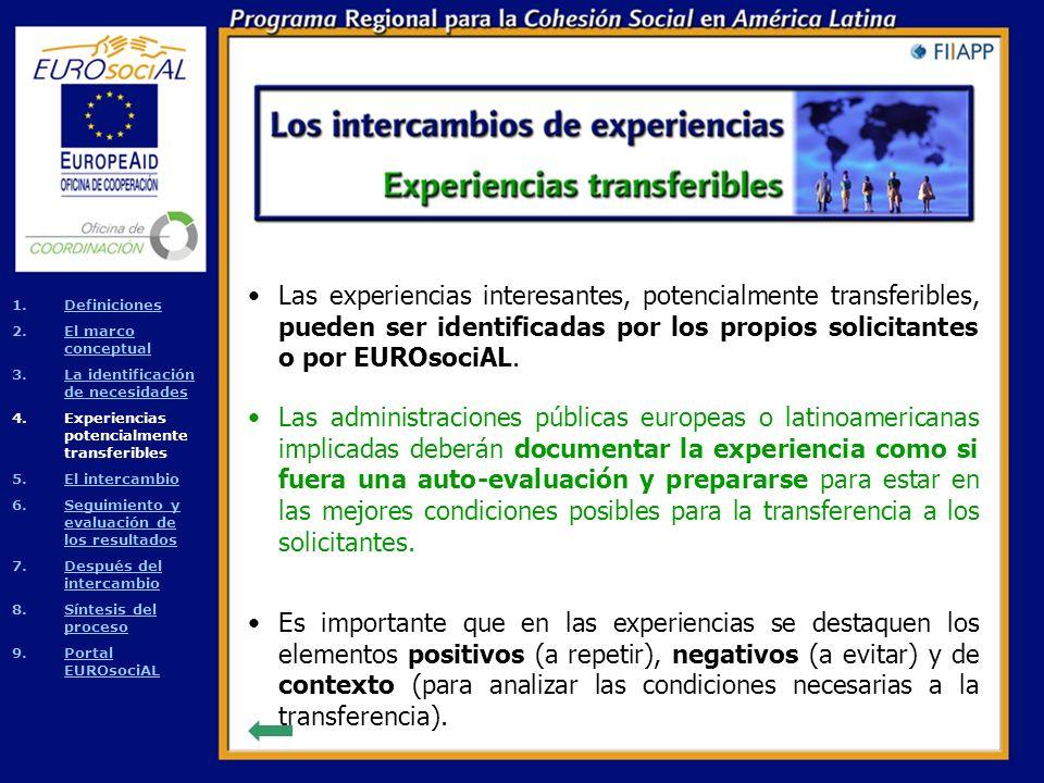 Para cada solicitud es posible identificar una o varias experiencias pertinentes, de Europa o de otro país de América Latina.