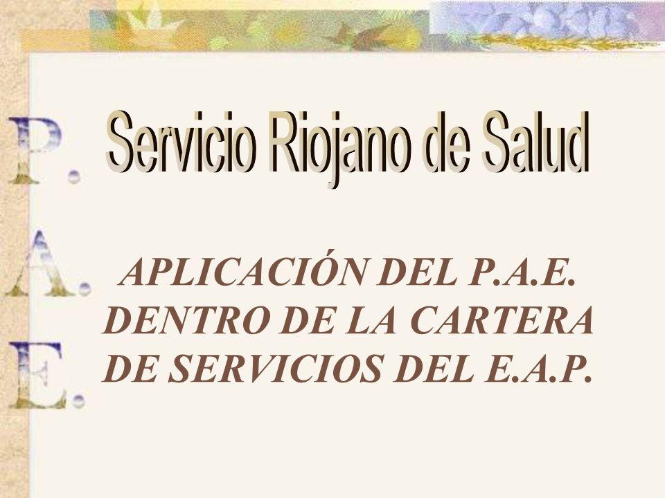 APLICACIÓN DEL P.A.E. DENTRO DE LA CARTERA DE SERVICIOS DEL E.A.P.
