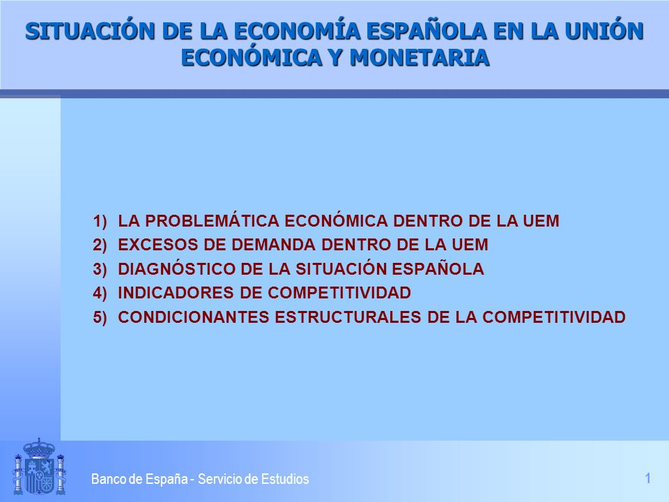 2 Banco de España - Servicio de Estudios 1.a) LA PROBLEMÁTICA ECONÓMICA DENTRO DE LA UEM ESPAÑA CON LA ENTRADA EN LA UEM HA CULMINADO UNA LARGA Y ACCIDENTADA BATALLA POR ALCANZAR PATRONES DE ESTABILIDAD l Ha reportado grandes dividendos l Acierto de anclar la política económica en el objetivo de la convergencia LA PERTENENCIA A LA UEM CAMBIA LAS REGLAS DEL JUEGO l Introduce potentes factores de disciplina y credibilidad l Compromisos y restricciones LA UEM CAMBIA LA ESCALA Y LA ENTIDAD DE LOS DESEQUILIBRIOS PERO NO SUPONE SU DESAPARICIÓN: PUEDEN SURGIR DESVIACIONES