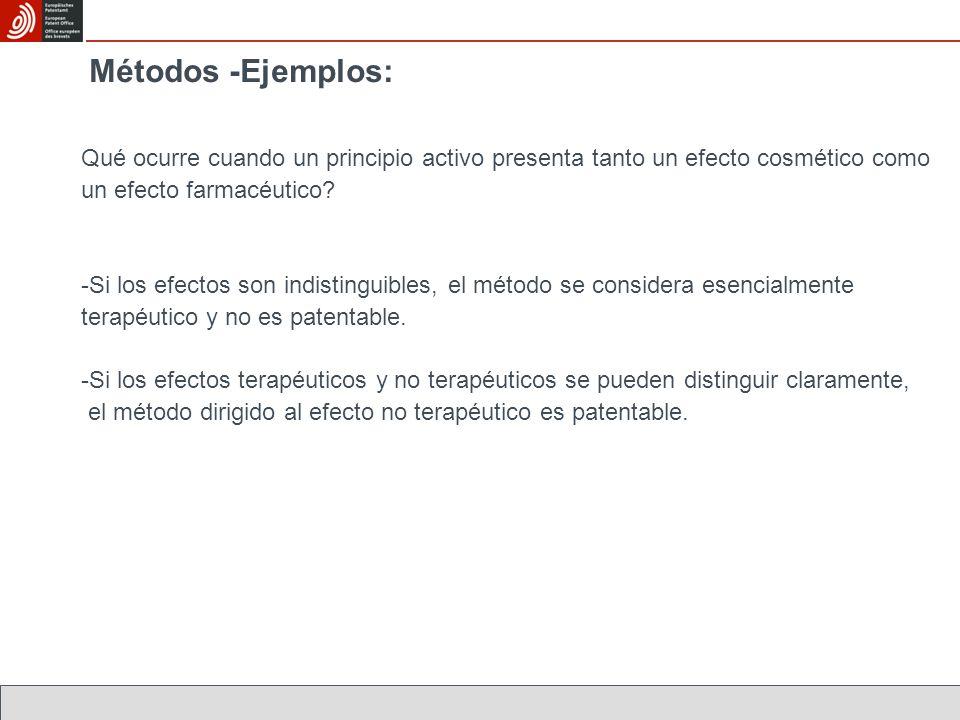 Métodos -Ejemplos: Qué ocurre cuando un principio activo presenta tanto un efecto cosmético como un efecto farmacéutico.