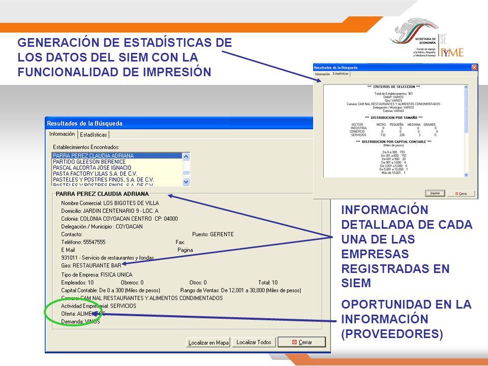 GENERACIÓN DE ESTADÍSTICAS DE LOS DATOS DEL SIEM CON LA FUNCIONALIDAD DE IMPRESIÓN INFORMACIÓN DETALLADA DE CADA UNA DE LAS EMPRESAS REGISTRADAS EN SIEM OPORTUNIDAD EN LA INFORMACIÓN (PROVEEDORES)