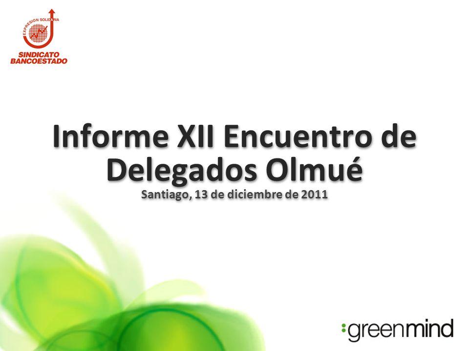 Informe XII Encuentro de Delegados Olmué Santiago, 13 de diciembre de 2011