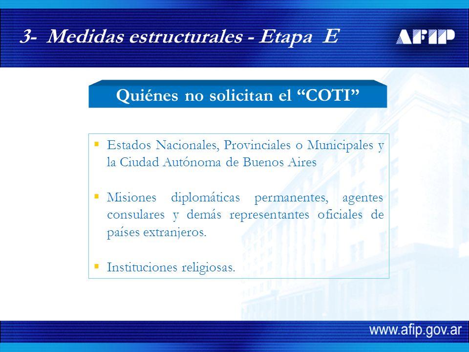 3- Medidas estructurales - Etapa E Estados Nacionales, Provinciales o Municipales y la Ciudad Autónoma de Buenos Aires Misiones diplomáticas permanent