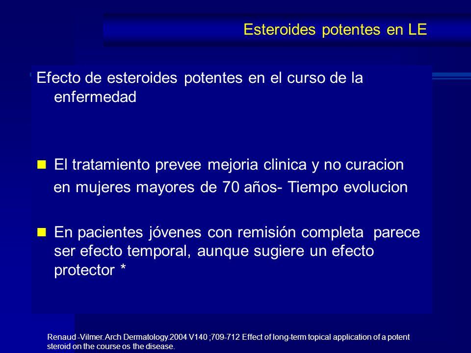 Efecto de esteroides potentes en el curso de la enfermedad El tratamiento prevee mejoria clinica y no curacion en mujeres mayores de 70 años- Tiempo e