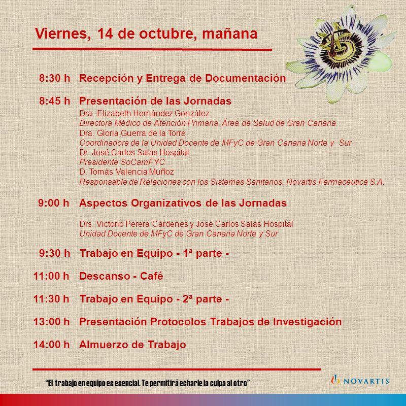 8:30 hRecepción y Entrega de Documentación 8:45 hPresentación de las Jornadas Dra.
