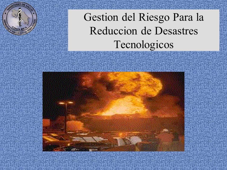 Gestion del Riesgo Para la Reduccion de Desastres Tecnologicos