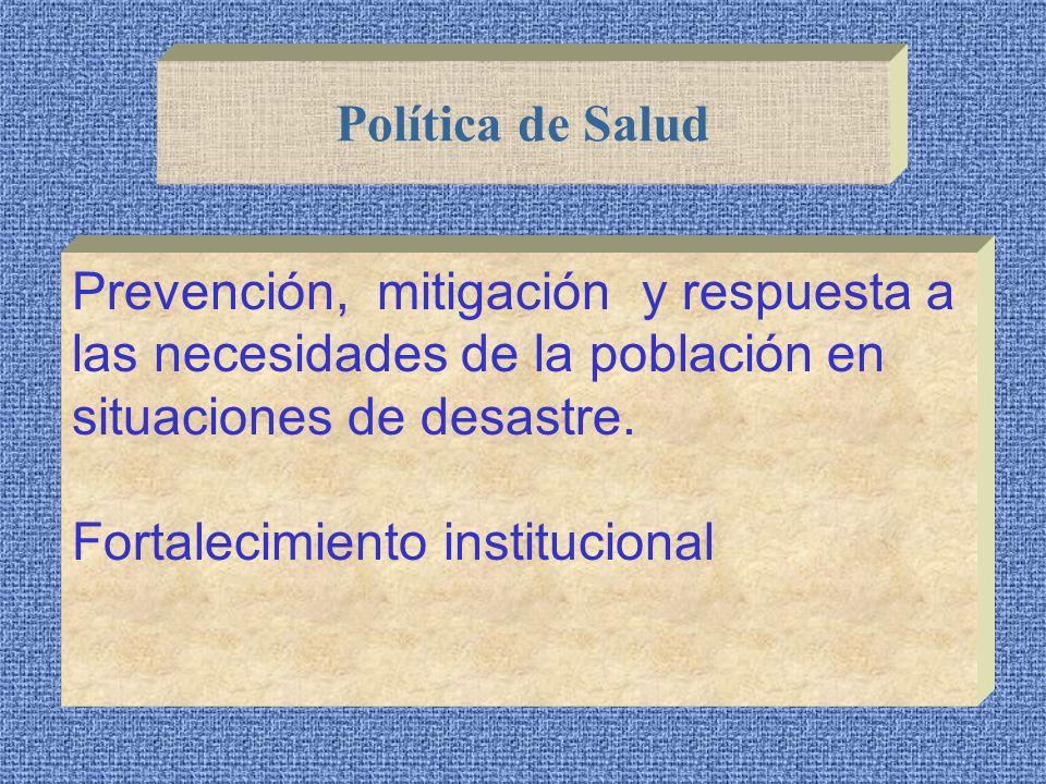 Ley General de Salud Ley de Emergencias Política Nacional de Salud Plan Nacional de Salud Marco Legal