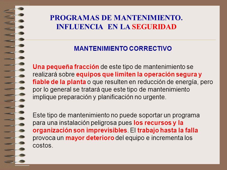 PROGRAMAS DE MANTENIMIENTO. INFLUENCIA EN LA SEGURIDAD PROGRAMAS COMBINADOS