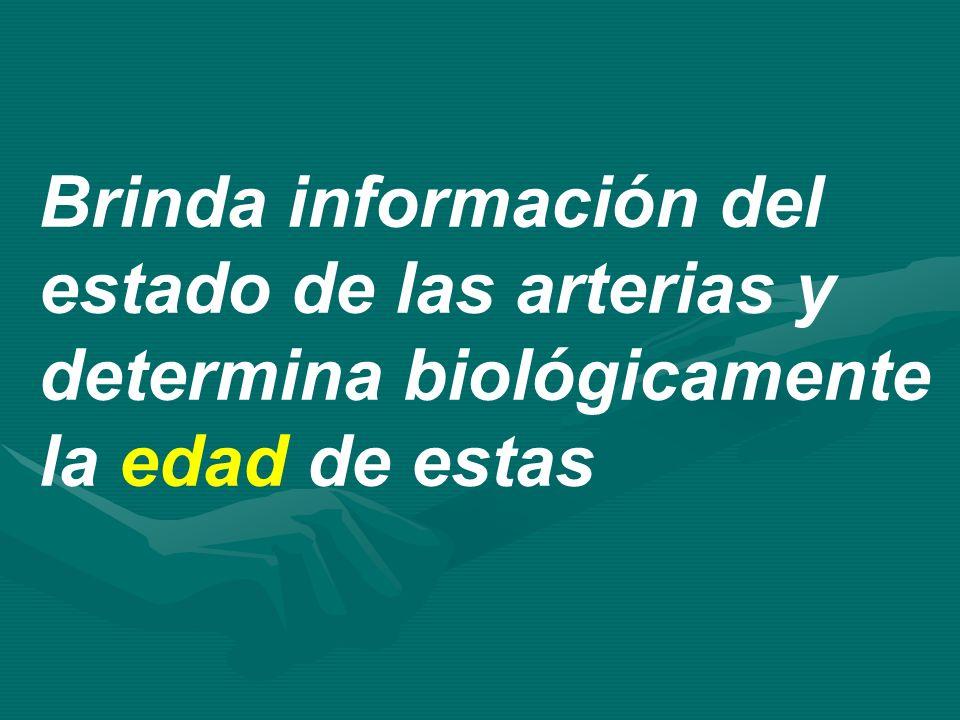 Brinda información del estado de las arterias y determina biológicamente la edad de estas