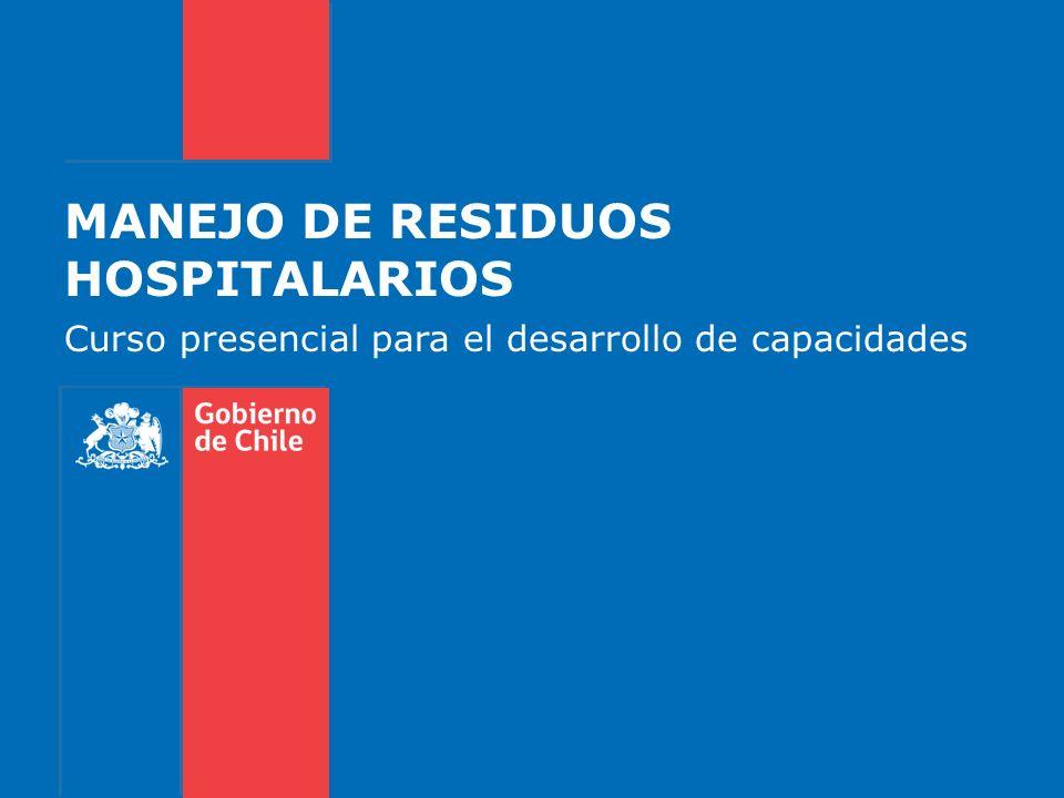 MANEJO DE RESIDUOS HOSPITALARIOS Curso presencial para el desarrollo de capacidades