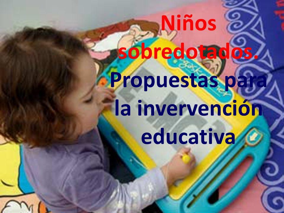 Niños sobredotados. Propuestas para la invervención educativa