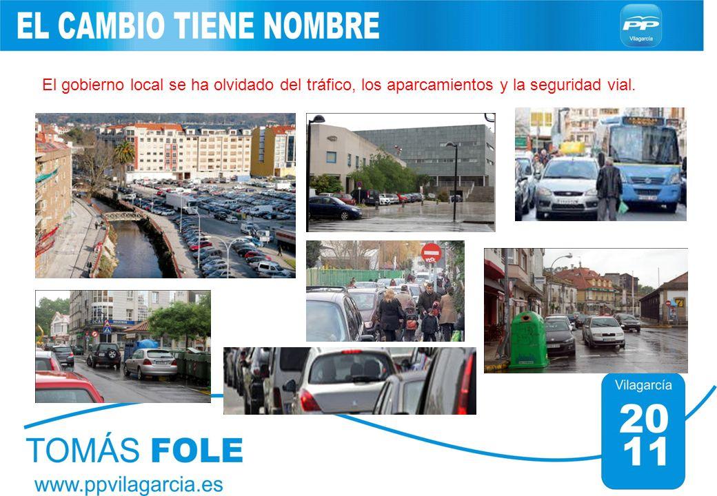 El gobierno local se ha olvidado del tráfico, los aparcamientos y la seguridad vial.