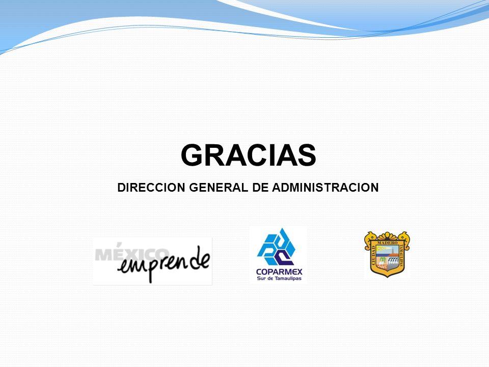 GRACIAS DIRECCION GENERAL DE ADMINISTRACION
