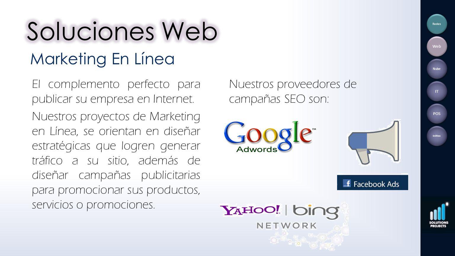 El complemento perfecto para publicar su empresa en Internet. Nuestros proyectos de Marketing en Línea, se orientan en diseñar estratégicas que logren