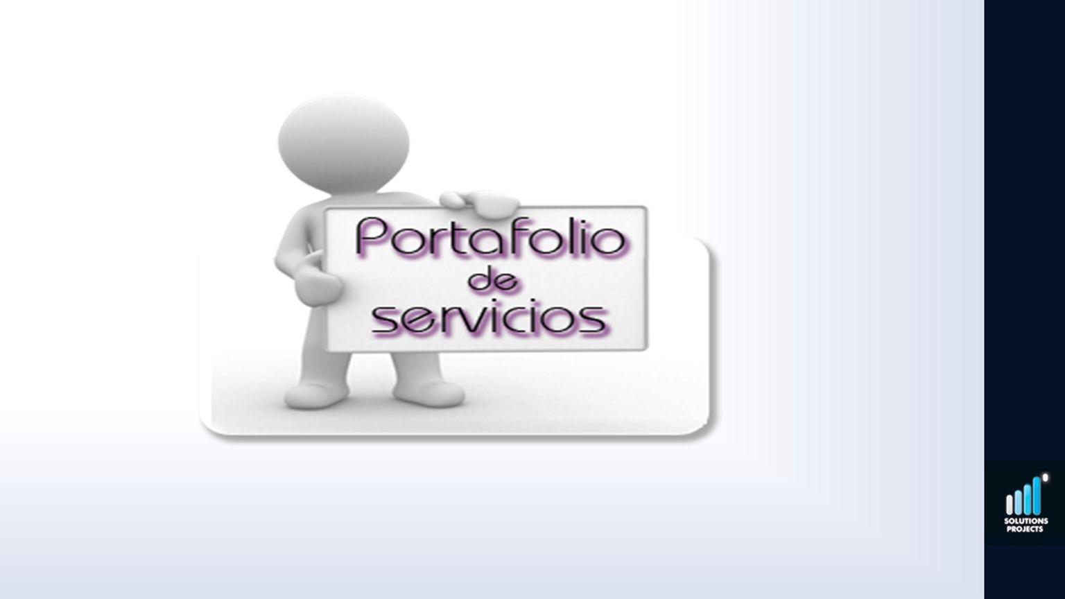 Presentamos nuestro portafolio de servicios, estructurado para suplir las necesidades de su negocio.