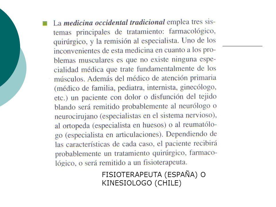 FISIOTERAPEUTA (ESPAÑA) O KINESIOLOGO (CHILE)