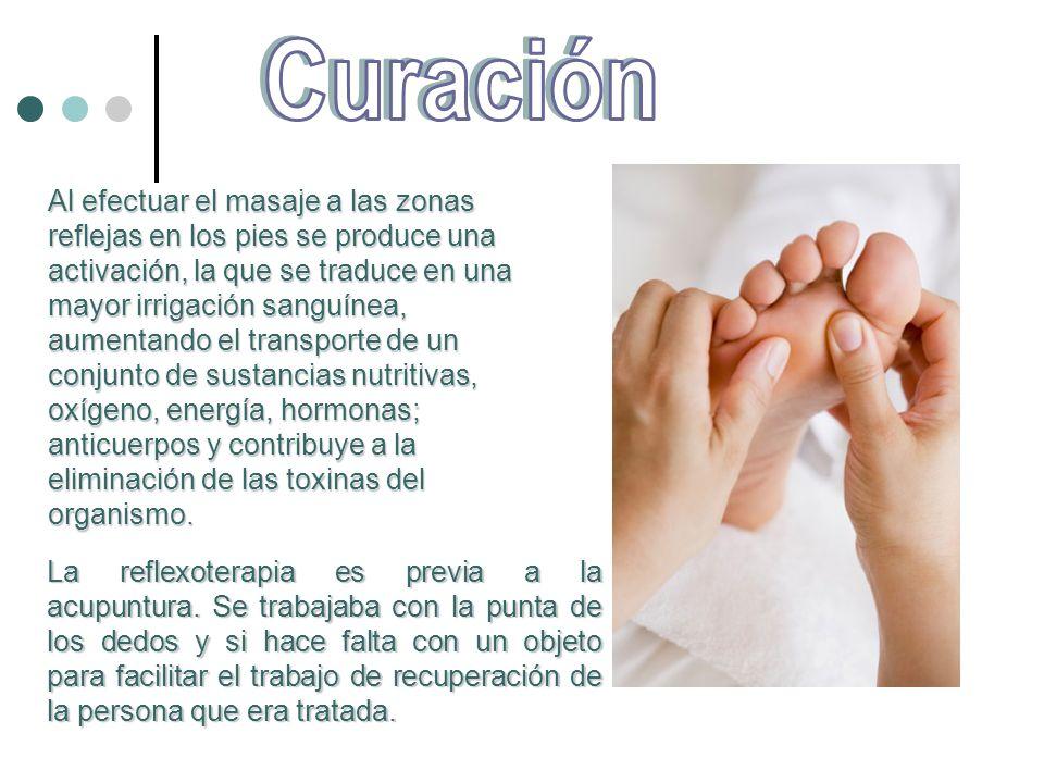 Al efectuar el masaje a las zonas reflejas en los pies se produce una activación, la que se traduce en una mayor irrigación sanguínea, aumentando el t