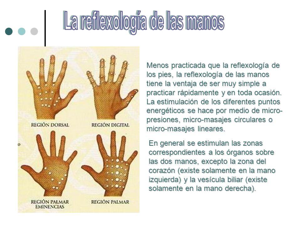 Menos practicada que la reflexología de los pies, la reflexología de las manos tiene la ventaja de ser muy simple a practicar rápidamente y en toda ocasión.