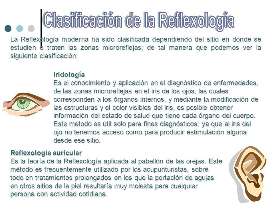 La Reflexología moderna ha sido clasificada dependiendo del sitio en donde se estudien o traten las zonas microreflejas; de tal manera que podemos ver