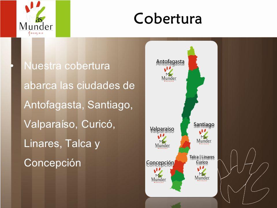Cobertura Nuestra cobertura abarca las ciudades de Antofagasta, Santiago, Valparaíso, Curicó, Linares, Talca y Concepción