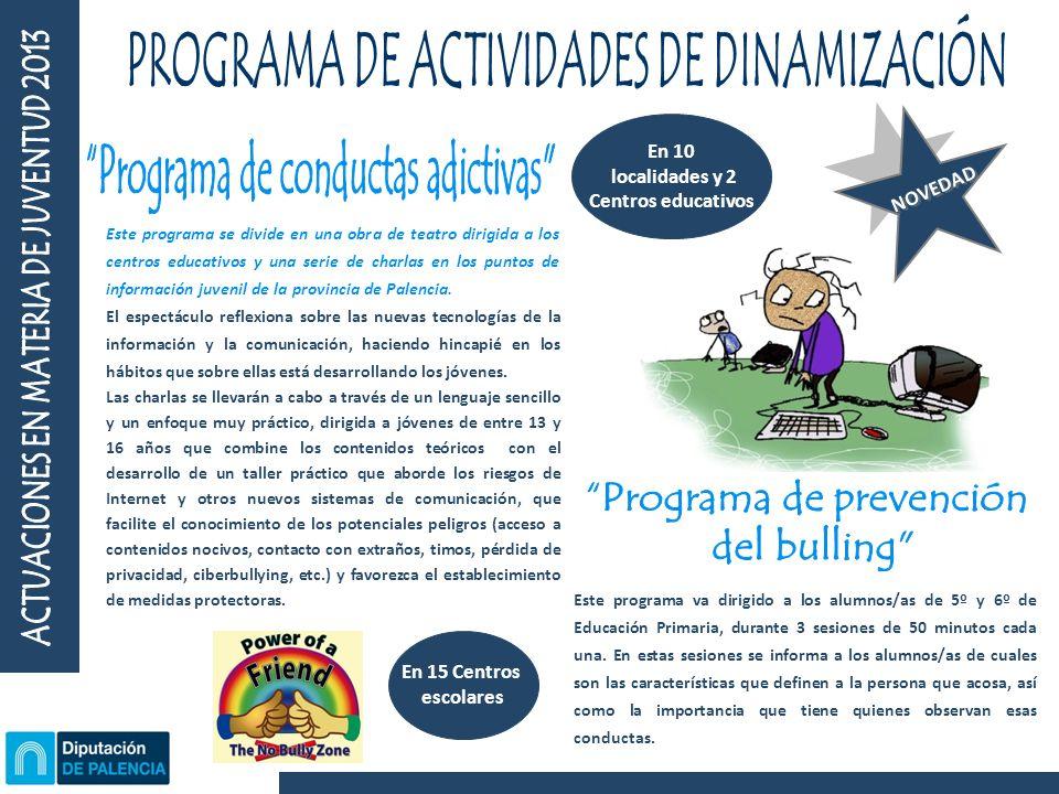 Este programa se divide en una obra de teatro dirigida a los centros educativos y una serie de charlas en los puntos de información juvenil de la provincia de Palencia.