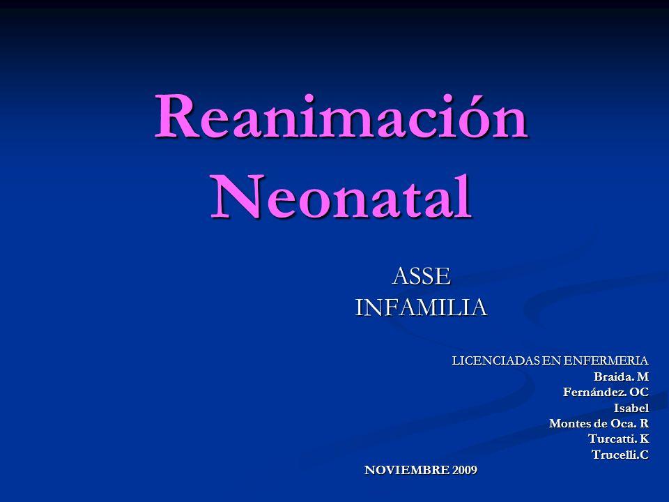 La reanimación constituye una de las grandes emergencias neonatales, ya que la misma puede determinar un alto riesgo de mortalidad y morbilidad debido a la hipoxia.