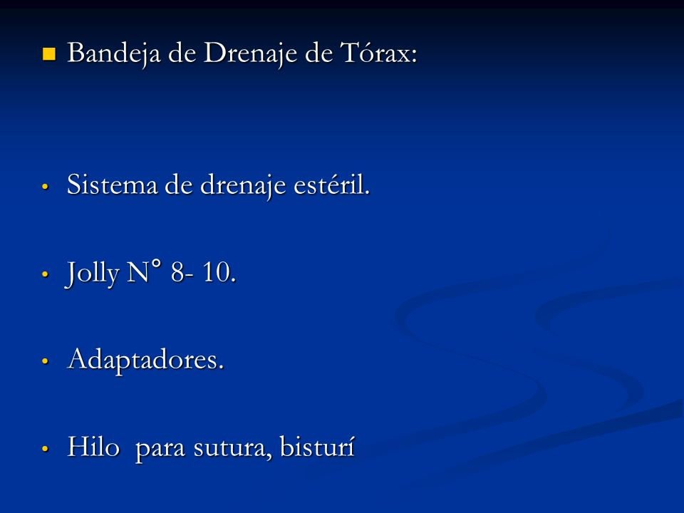 Bandeja de Drenaje de Tórax: Bandeja de Drenaje de Tórax: Sistema de drenaje estéril.
