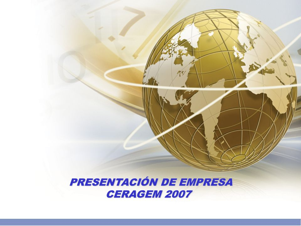 PRESENTACIÓN DE EMPRESA CERAGEM 2007