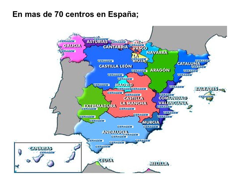 En mas de 70 centros en España;