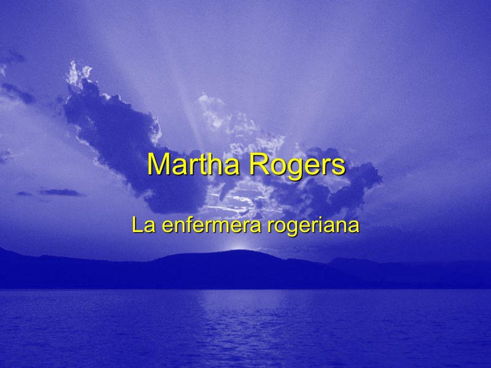 Martha Rogers La enfermera rogeriana